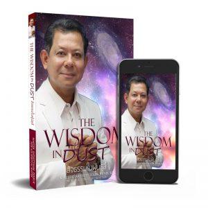 The Wisdom in Dust สัจธรรมในฝุ่นธุลี