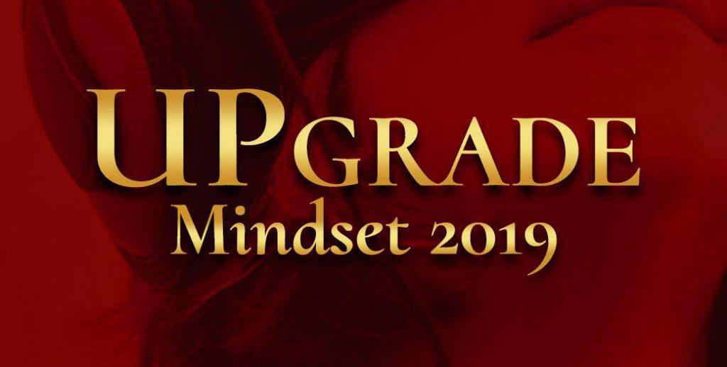 2019 UPgrade Mindset วิวัฒนาการณ์เปลี่ยนโลกของมนุษยชาติ